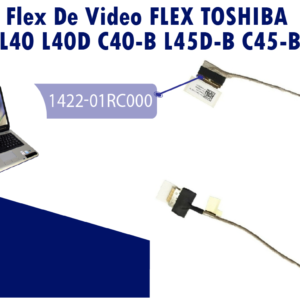 FLEX DE VIDEO TOSHIBA L40 L40D C40-B L45D-B C45-B    1422-01RC000