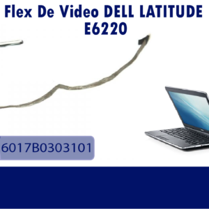 FLEX DE VIDEO DELL LATITUDE E6220 6017B0303101