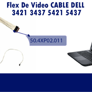 FLEX DE VIDEO CABLE DELL 3421/3437/5421/5437/Vostro 2421  50.4XP02.011